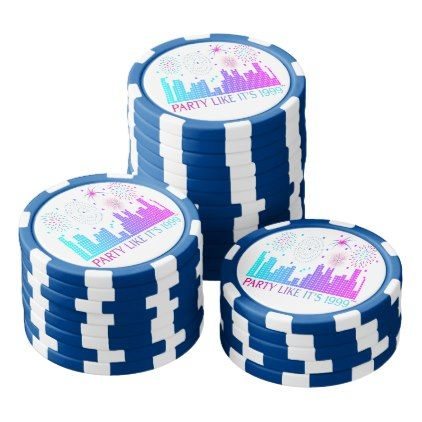 #Party Like It's 1999® - Poker Chips - Design 04 - #NewYearsEve New Years Eve #newyearparty #happy #newyear #party #friends #celebrate
