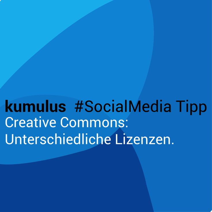 Creative Commons Lizenz beachten! – kumulus #SocialMedia Tipp