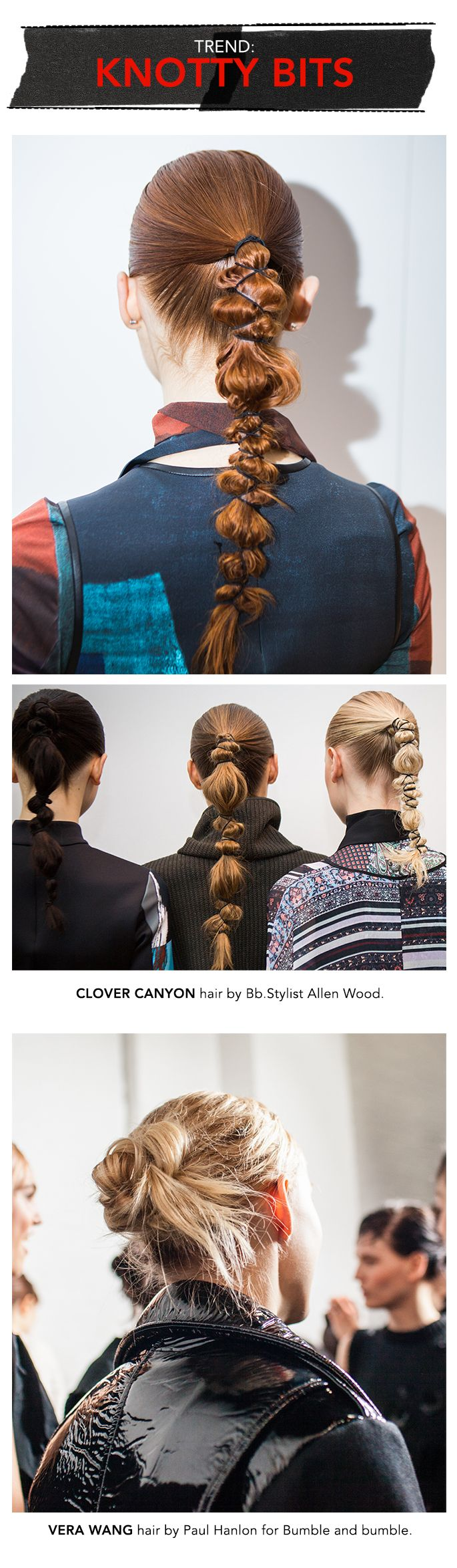 Up the edge on a ponytail by twisting and tying with string. Sort of playful, a bit bondage – as seen on the runway at NYFW.