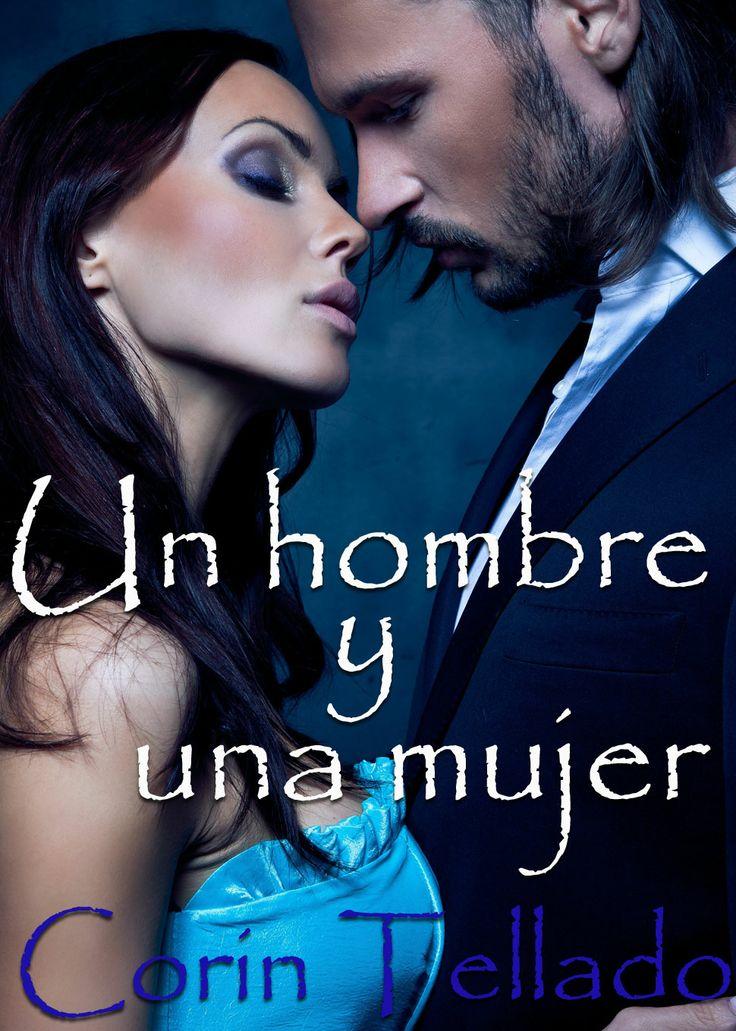 Un hombre y una mujer, Corín Tellado #MCT #ebook #romance ...