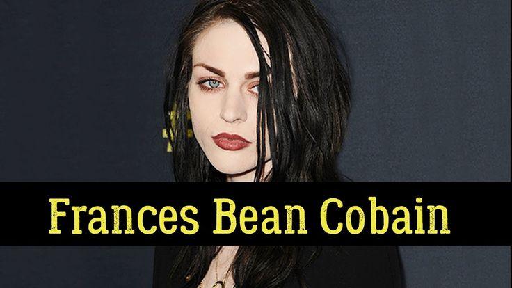 Frances Bean Cobain (Kurt Cobain's Daughter) – Top 15 Facts