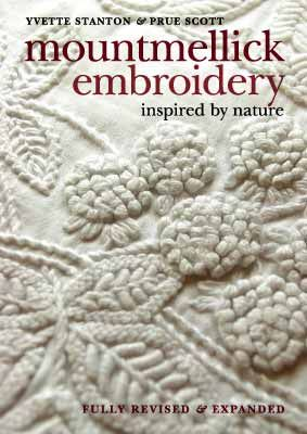 """""""Mountmellick Embroidery: Inspired by Nature"""" by Yvette Stanton and Prue Scott"""
