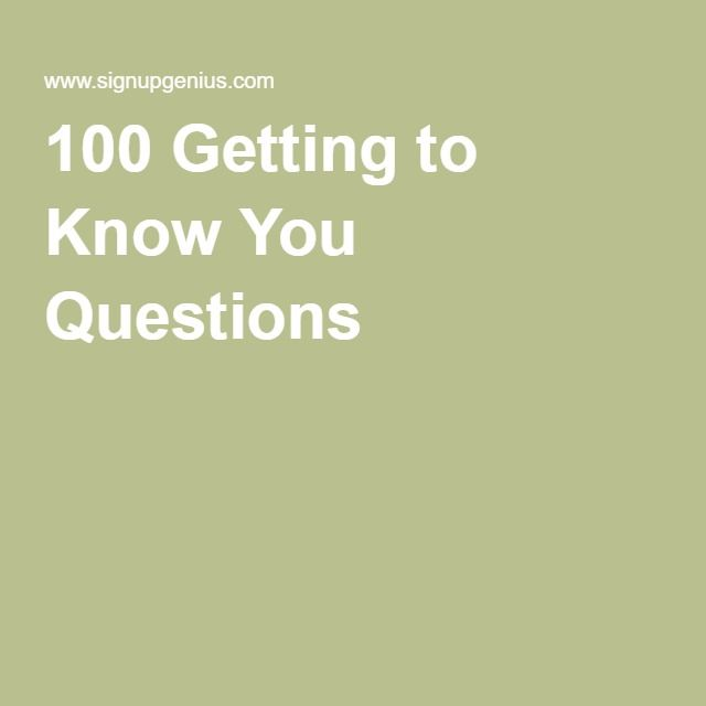 Getting to know you questions dating