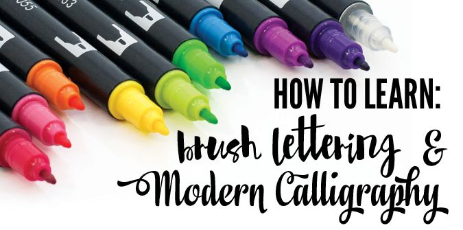 How To Learn: Brush Lettering & Modern Calligraphy from ...