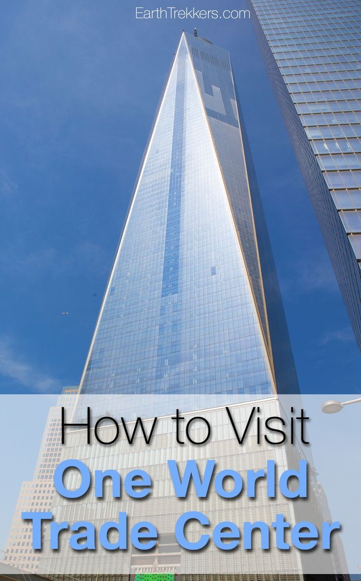 How to Visit One World Trade Center in New York City.