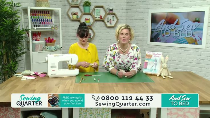 Sewing Quarter - And Sew to Bed: Quilts and Softies - 25th April 2017