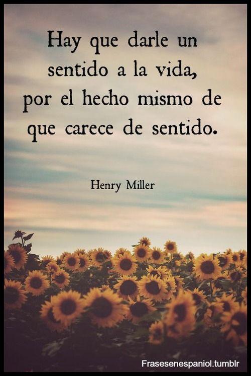 Frases en español #henrymiller