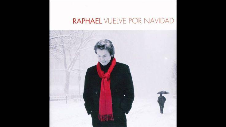 Raphael - Vuelve Por Navidad Medley