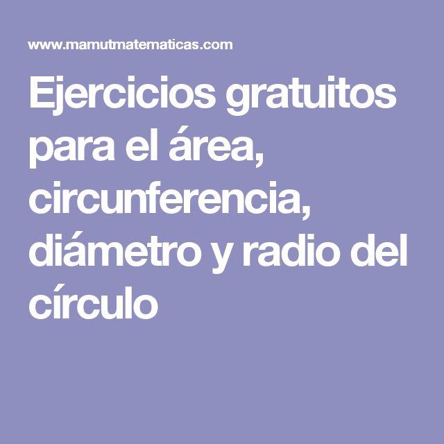 Ejercicios gratuitos para el área, circunferencia, diámetro y radio del círculo