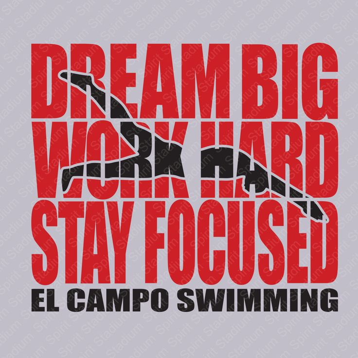 Swimming T-Shirt - Custom Design - Dream Big Work Hard Stay Focused Shirt  w/Team Name by SpiritStadium on Etsy