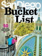 The Ultimate San Diego Bucket List - Been there, done that? No, you haven't. Whether you're a native or a newcomer, we've got 50 things (in no particular order) every San Diegan must do. Now, get started! San Diego Magazine January 2016