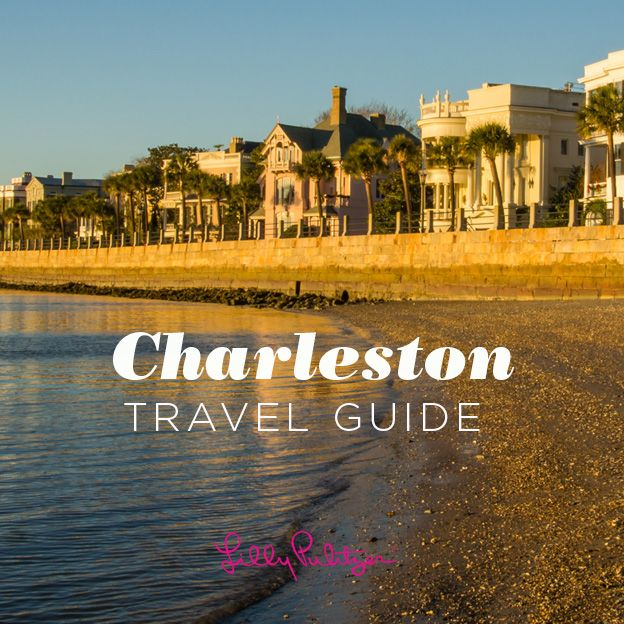 » Charleston Travel Guide :: Lilly Blog