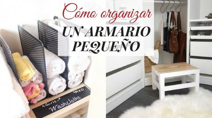 Cómo organizar un armario pequeño con mucha ropa - La cartera rota