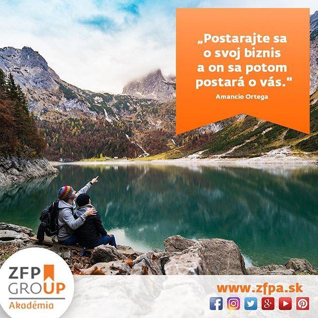 Postarajte sa o svoj biznis a on sa potom postará o vás. (Amancio Ortega)  #business #businessmotivation #up #workshopy #zfpa #zfpakademia #vzdelavanie #education