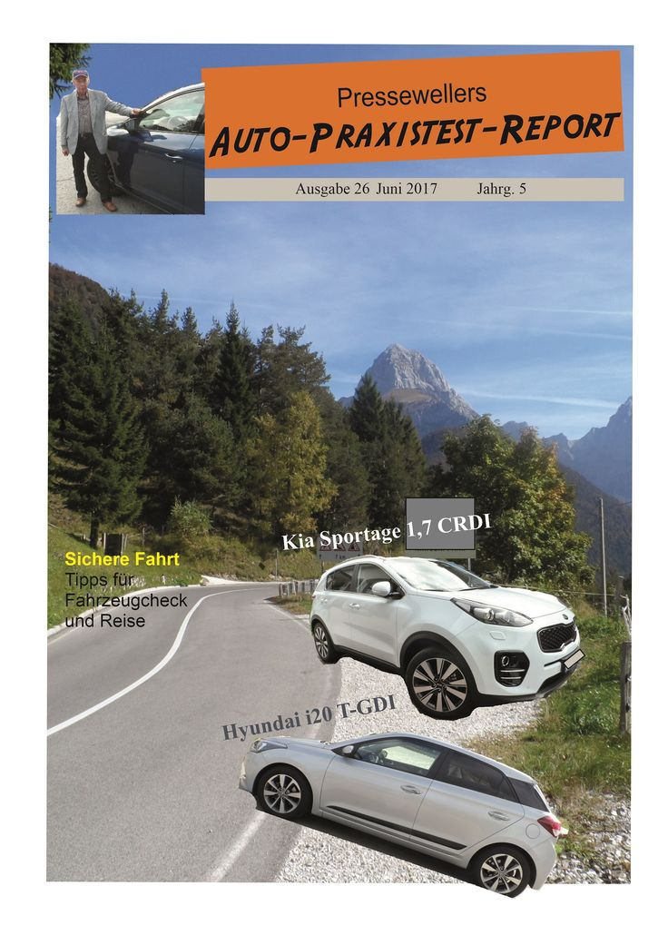 Auto-Praxistest-Report 26 mit dem Kia Sportage, Hyundai i 20 sowie Tipps zur Urlaubsfahrt. Unter Auto bei Presseweller.