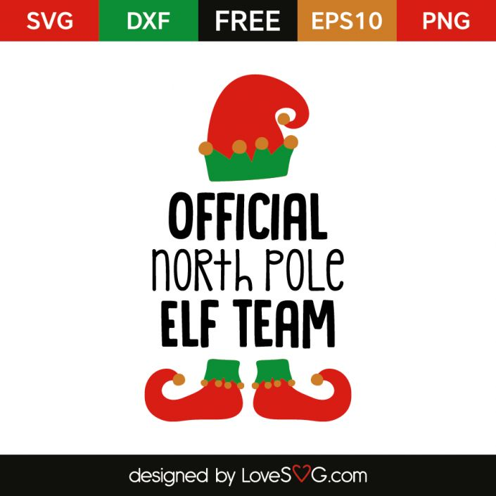 *** FREE SVG CUT FILE for Cricut, Silhouette and more *** Official North Pole Elf Team