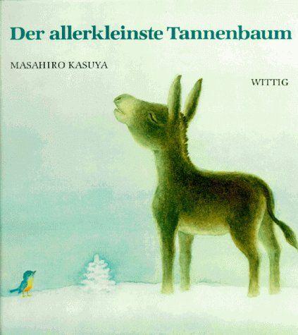 Der allerkleinste Tannenbaum: Amazon.de: Masahiro Kasuya, Takeshi Sakuma, Peter Bloch: Bücher