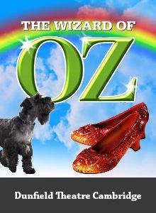 The Wizard of Oz Dunfield Theatre Cambridge