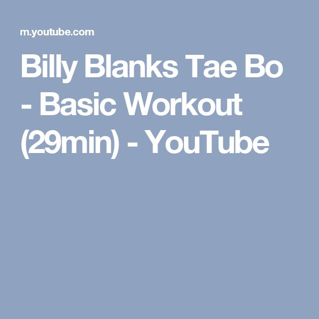 Billy Blanks Tae Bo - Basic Workout (29min) - YouTube