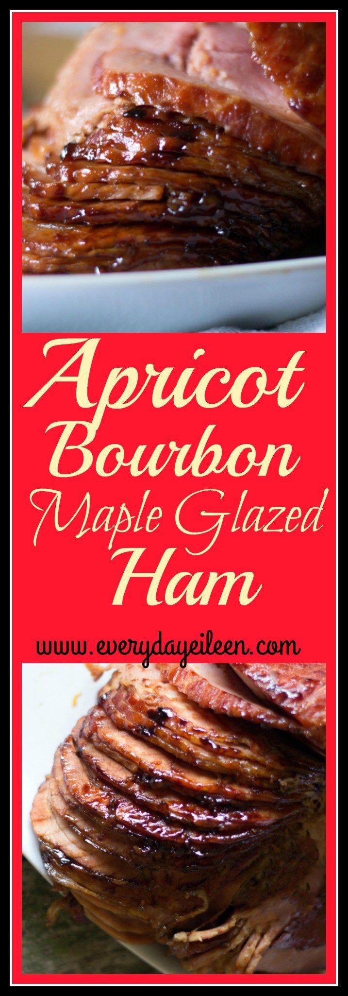 apricot bourbon maple glazed ham Perfect for any family Holiday celebration! #easter #ham #Christmas #Holidayeating #everydayeileen #recipe #glazedham