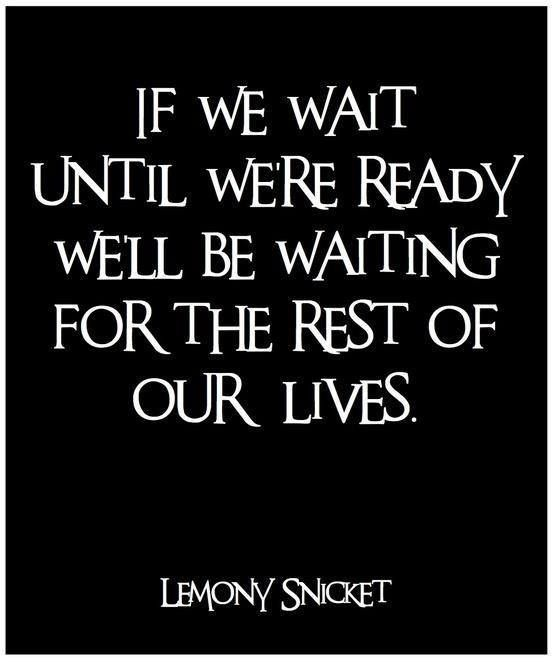 """If you're waiting for that """"right time"""".. I'm sorry, but it's never going to happen. Don't be that person who waits and waits and then you either never do what it is you're waiting for or you're too late when you do want to do it. #thetimeisNOW #stepup #quote"""