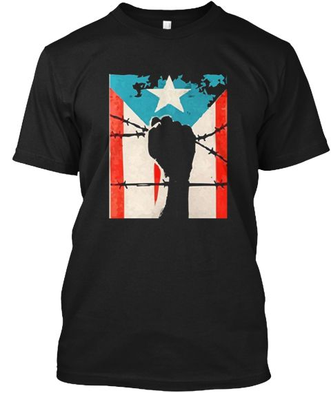 Puerto Rico Strong Fist Pr Flag T Shirt Black T-Shirt Front
