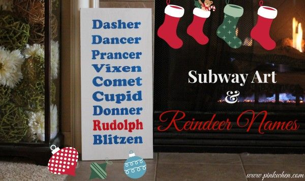 Subway Art & Reindeer Names