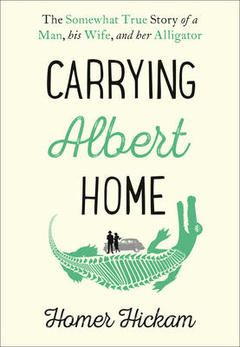 Our Book of the Month, November 2015: Carrying Albert Home by Homer Hickam.