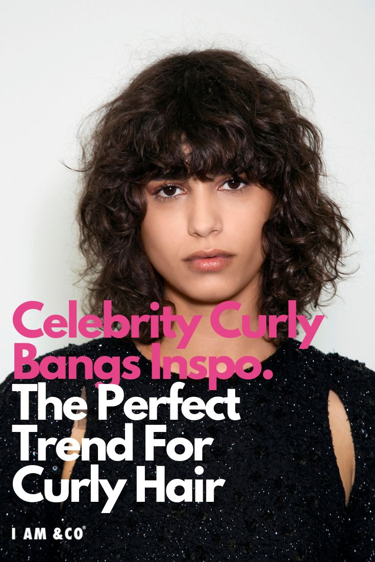 21 Curly Bangs Hairstyle Ideas Seen on Celebs Who Refuse ...