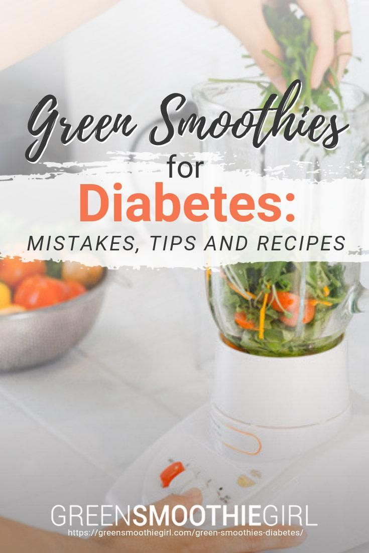 Green Smoothies For Diabetes Mistakes Tips And Recipes