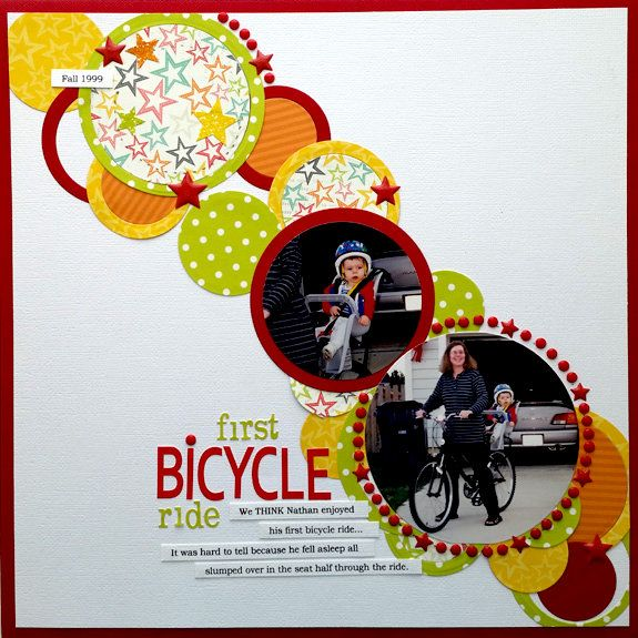 First Bicycle Ride - Use Umbrella Crafts Nested Circle dies to ceate a variety of circle sizes in different patterned papers to create movement across your layout.