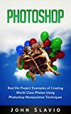 Free Kindle Book -   Photoshop Book: Real life Project Examples of Creating World Class Photos Using Photoshop Manipulation Techniques (A Beginners Guide to Mastering Graphic ... Photoshop and Digital Photography Book 1) Check more at http://www.free-kindle-books-4u.com/arts-photographyfree-photoshop-book-real-life-project-examples-of-creating-world-class-photos-using-photoshop-manipulation-techniques-a-beginners-guide-to-mastering-graphic-photoshop-a/