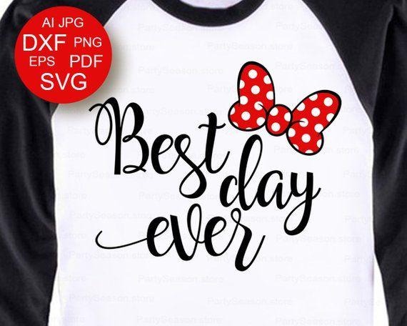 Best Day Ever svg Minnie bow svg Minnie Svg Disney svg files