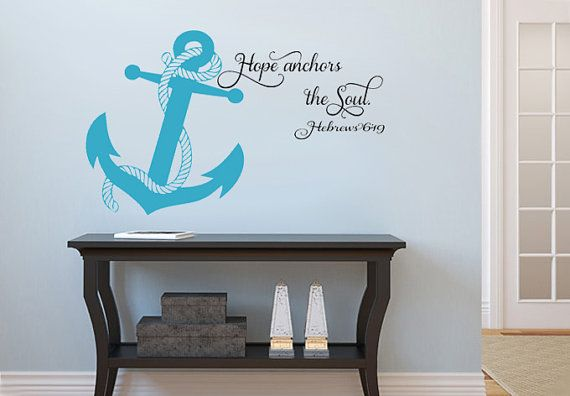 Hope anchors the Soul.. With Anchor Hebrews by imprinteddecals