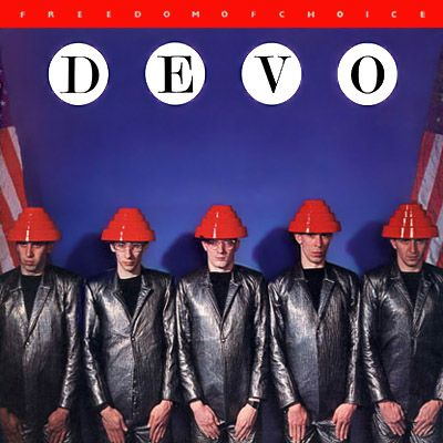 Devo - Devo (interesting new wave band with songs like Whip It and Girl I Want)