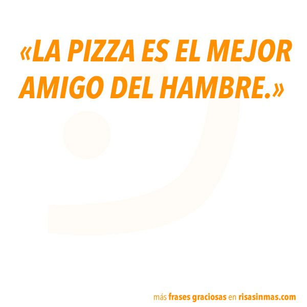 Frases graciosas: pizza