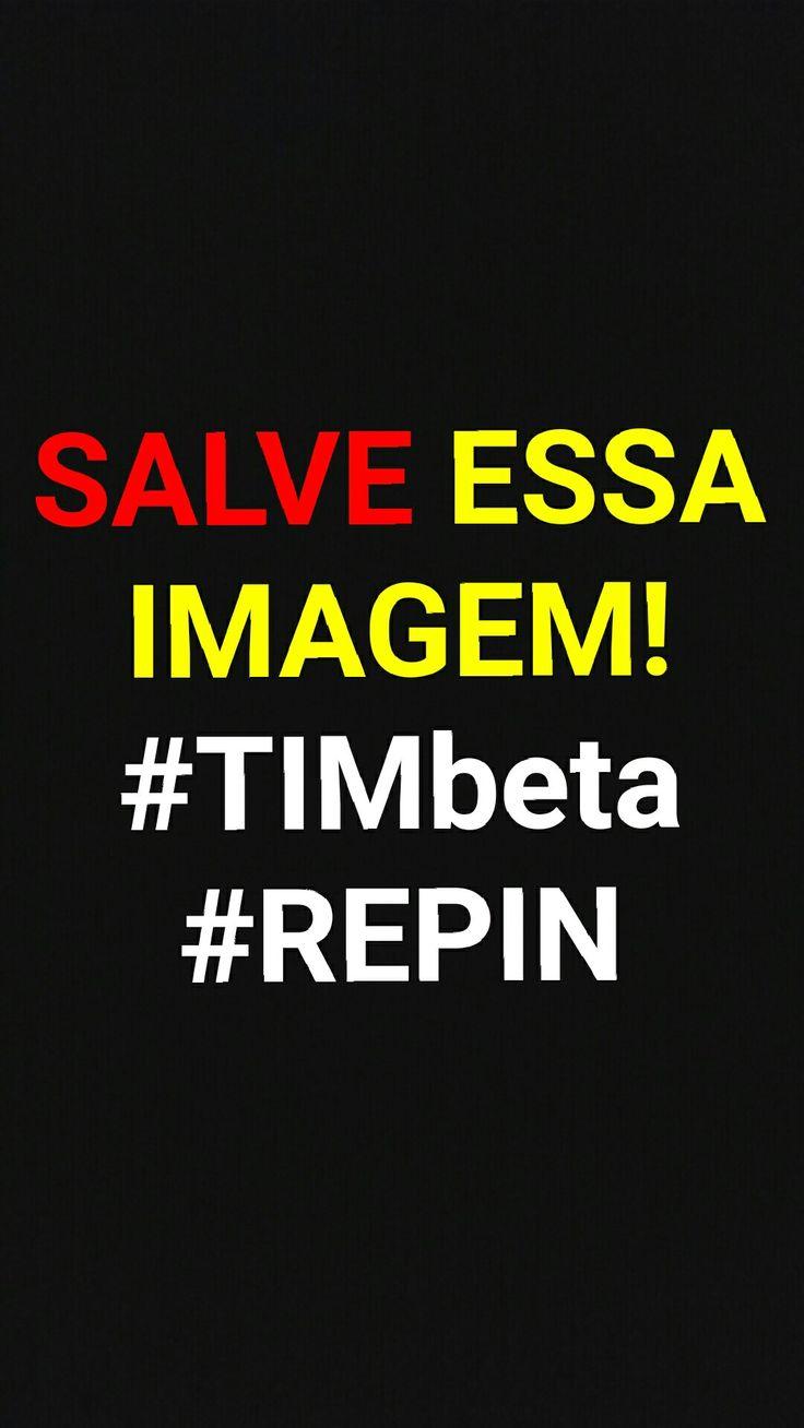 Salve essa imagem, me ajude e se ajude! #timbeta #betalab #betaajudabeta