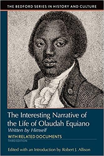 Interesting Narrative of the Life of Olaudah Equiano Bedford Cultural Editions 3