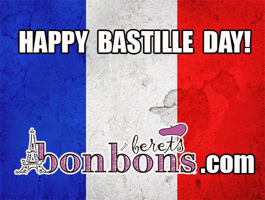 Bonbons and Berets:  Bastille Day, the French national holiday, commem...
