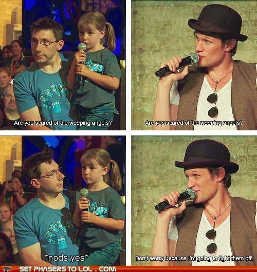 Heck yeah I'm scared of weeping angels but I'm going to find some just so Matt Smith can rescue me!