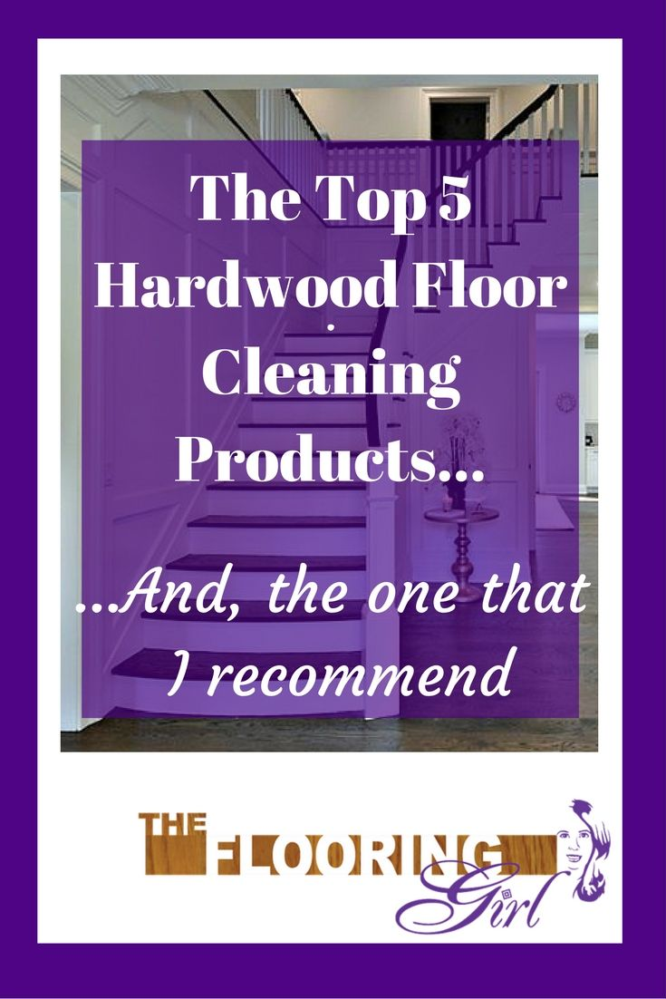 The top5 hardwood flooring cleaning products and the one I recommend.  Click here to see the 5 most popular hardwood cleaners and the one I think is best.
