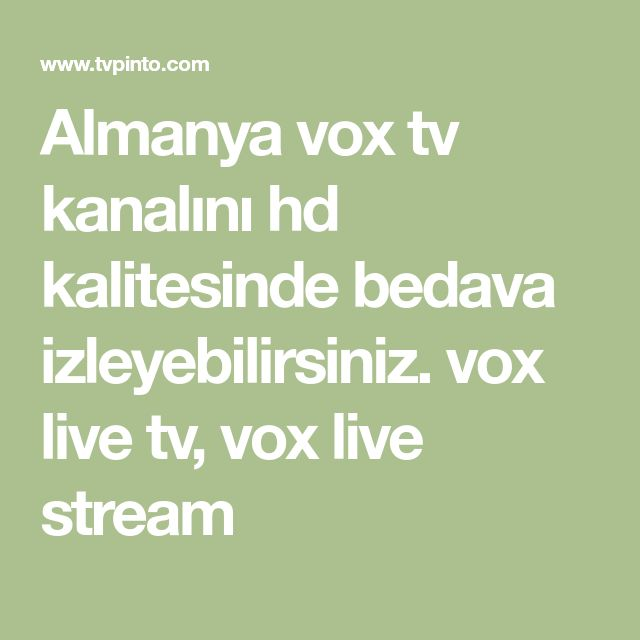 Almanya Vox Tv Kanalını Hd Kalitesinde Bedava Izleyebilirsiniz Vox Live Tv Vox Live Stream Live Stream Gerichtsmedizin Vox