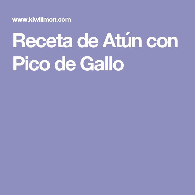 Receta de Atún con Pico de Gallo