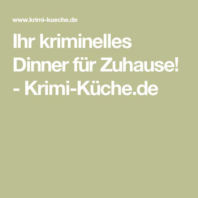 Ihr kriminelles Dinner für Zuhause! - Krimi-Küche.de