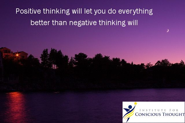 Choose to think positively