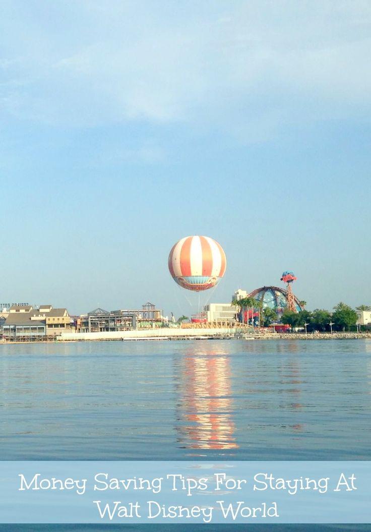 Money Saving Tips For Staying At Walt Disney World Orlando