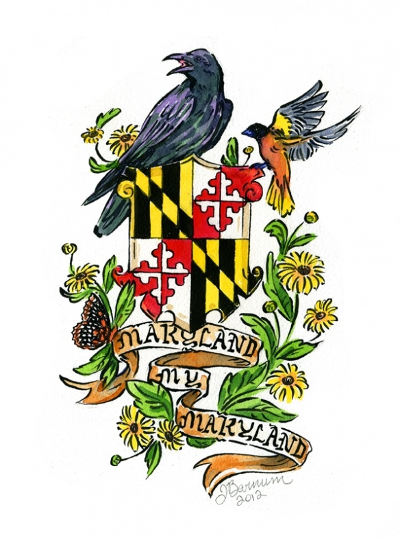 """""""Maryland, My Maryland"""" (By: Joanna Barnum) - I like the art work...get rid of the Gov and Maryland might have a chance!"""