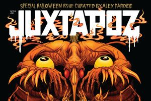 In what is becoming an annual celebration on the Juxtapoz calendar,  October is our special Halloween issue. And this year, we have asked  Alex Pardee to curate every page. Kicking off with a very special,  custom cover, Alex invited Nychos, Sam Kieth, Jon Way$hack, Allison  Sommers, Edmund McMillen, Dave Correia, Jhonen Vasquez, Skinner, L'Amour  Supreme, Chloe Rice...
