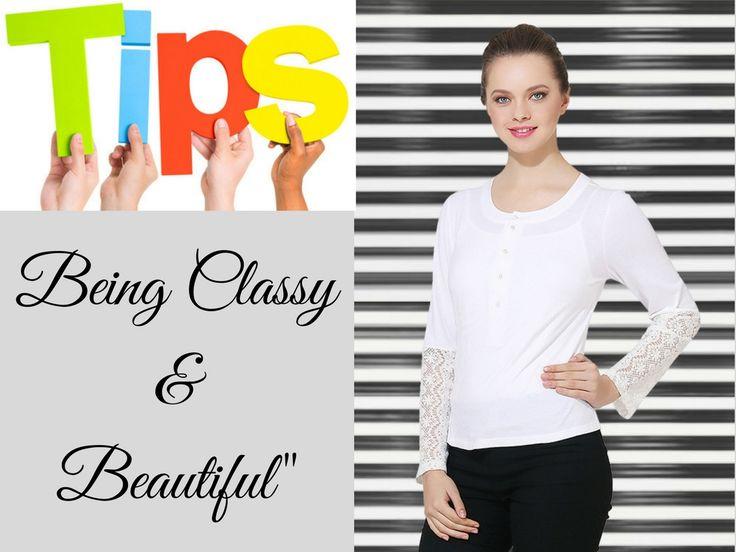 Go Classy & Beautiful!