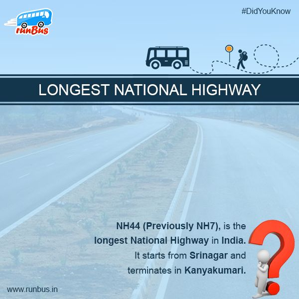 Longest National Highway Of #India !! #NH44 (Previously #NH7), is the longest #NationalHighway in India. It starts from #Srinagar and terminates in #Kanyakumari.  #runBus #DidYouKnow